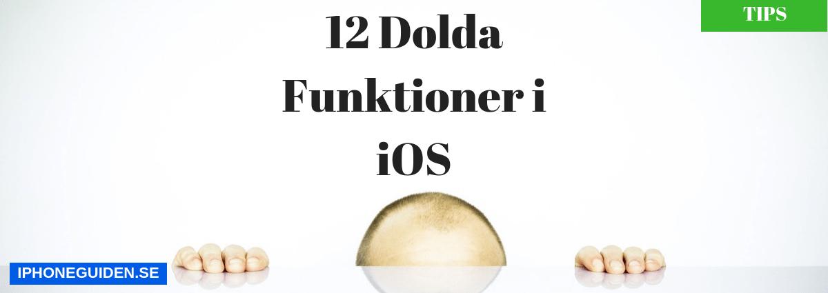 dolda funktioner i iPhone