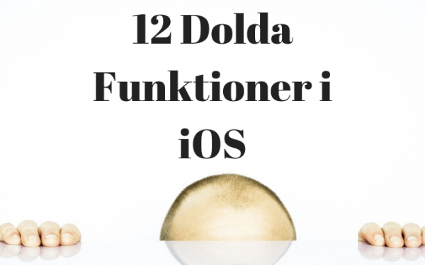 dolda funktioner i iPhone