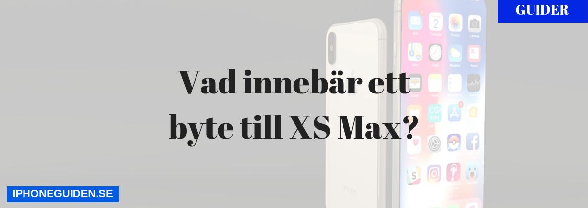 Byta till iPhone xs max